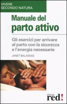 Manuale del parto attivo - Janet Balaskas - copertina