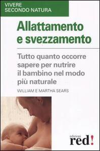 Allattamento e svezzamento - William Sears,Martha Sears - copertina