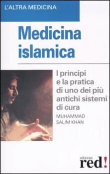 Voluntariadobaleares2014.es Medicina islamica. I principi e la pratica di uno dei più antichi sistemi di cura Image