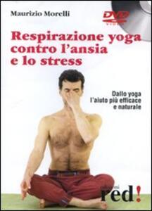 Respirazione yoga contro l'ansia e lo stress. DVD
