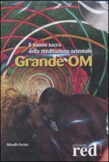 Festivalpatudocanario.es Grande OM. Il suono sacro della meditazione orientale. CD Audio Image
