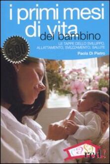 Nordestcaffeisola.it I primi mesi di vita del bambino. L'organizzazione familiare, le tappe dello sviluppo, l'allattamento e lo svezzamento Image