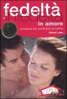 Ascotcamogli.it Fedeltà e infedeltà in amore Image
