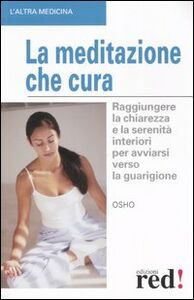 Libro La meditazione che cura Osho