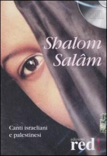 Atomicabionda-ilfilm.it Shalom Salâm. Canti israeliani e palestinesi. CD Audio Image