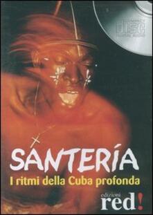 Antondemarirreguera.es Santería. I ritmi della Cuba profonda. CD Audio Image