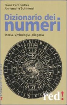 Dizionario dei numeri. Storia, simbologia, allegoria