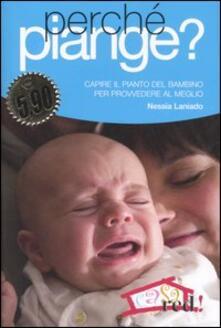 Radiosenisenews.it Perché piange? Capire il pianto del bambino per provvedere al meglio Image