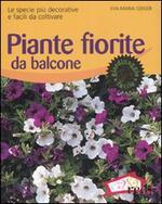 Piante fiorite da balcone. Le specie più decorative e facili da coltivare