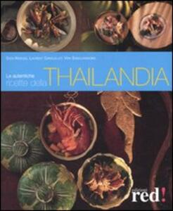 Le autentiche ricette della Thailandia