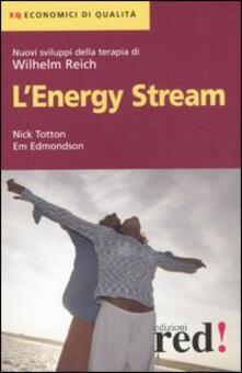 Winniearcher.com L' Energy Stream. Nuovi sviluppi della terapia di Wilhelm Reich Image