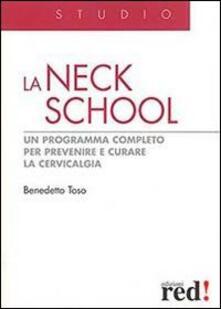La Neck School. Un programma completo per prevenire e curare la cervicalgia.pdf