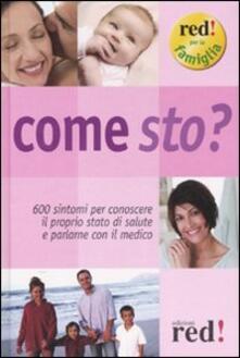 Come sto? 600 sintomi per conoscere il proprio stato di salute e parlarne con il medico.pdf