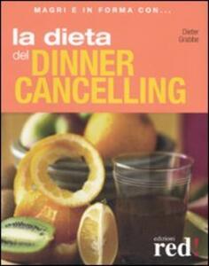 La dieta del dinner cancelling - Dieter Grabbe - copertina