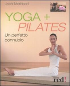 Yoga + Pilates. Un perfetto connubio