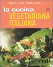 La cucina vegetariana italiana. Ediz. illustrata.pdf