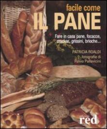 Facile come il pane. Ediz. illustrata.pdf