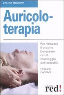 Librisulladiversita.it Auricoloterapia. Per ritrovare il proprio benessere con il massaggio dell'orecchio Image