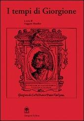 I tempi di Giorgione