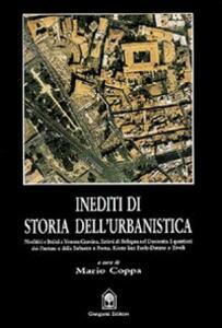 Inediti di storia dell'urbanistica. La pianificazione rurale romana, Bologna 1296. Pantani e la Suburra. Tivoli, il rione San Paolo