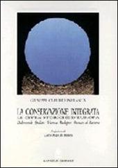 La conservazione integrata. Dubrovnik, Spalato, Vienna, Budapest, Monaco di Baviera