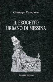 Il progetto urbano di Messina. Dal terremoto al 1948