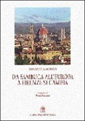 Da Sambuca all'Europa, a Firenze si cambia