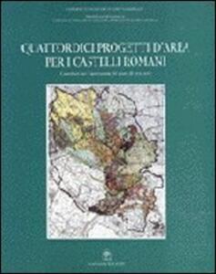 Quattordici progetti d'area per i Castelli Romani. Contributi per l'innovazione del piano di area vasta