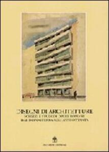 Disegni di architetture. Schizzi e studi di opere romane dal dopoguerra agli anni Ottanta