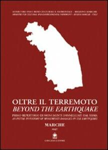 Oltre il terremoto-Beyond the earthquake. Marche, 1997