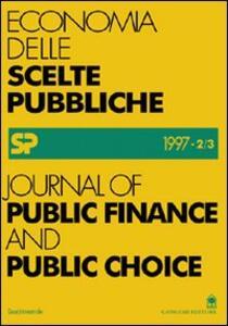 Journal of public finance and public choice. Economia delle scelte pubbliche (1997) (2-3)