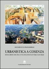 Urbanistica a Cosenza. Evoluzione di una citta dall'unita ad oggi