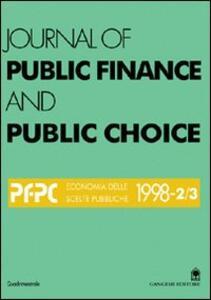 Journal of public finance and public choice. Economia delle scelte pubbliche (1998) (2-3)