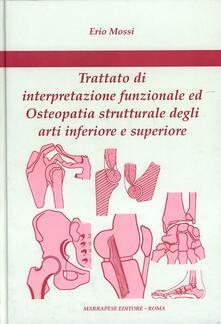 Daddyswing.es Trattato di interpretazione funzionale ed osteopatia strutturale degli arti inferiore e superiore Image