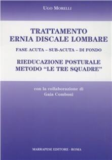 Equilibrifestival.it Trattamento ernia discale lombare. Rieducazione posturale metodo «Le tre squadre». Fase acuta, sub-acuta, di fondo Image