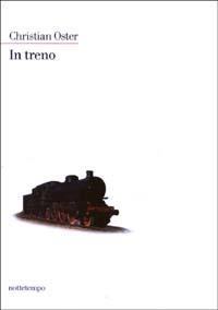 In treno - Oster Christian - wuz.it