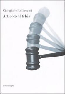 Articolo 416 bis - Giangiulio Ambrosini - copertina