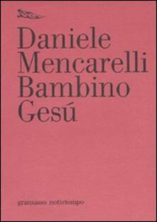 Bambino Gesù - Daniele Mencarelli - copertina