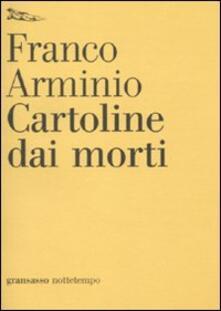 Cartoline dai morti - Franco Arminio - copertina