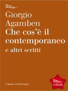 Che cos'è il contemporaneo? - Giorgio Agamben - ebook