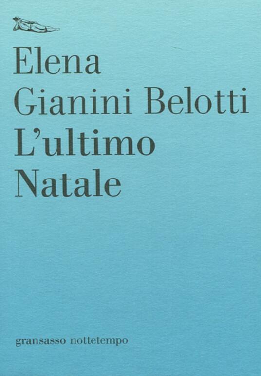 L' ultimo Natale - Elena Gianini Belotti - copertina