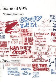 Siamo il 99% - Noam Chomsky - copertina