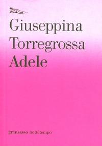 Adele - Torregrossa Giuseppina - wuz.it