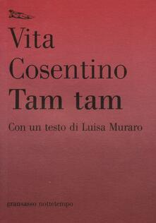 Tam tam - Vita Cosentino - copertina