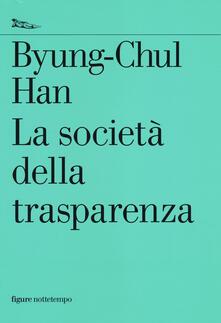 La società della trasparenza - Byung-Chul Han - copertina