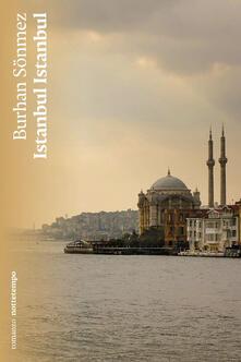 Istanbul Istanbul - Burhan Sönmez,Anna Valerio - ebook