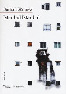 Istanbul Istanbul - Burhan Sönmez - copertina