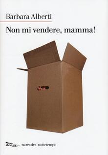 Criticalwinenotav.it Non mi vendere, mamma! Image