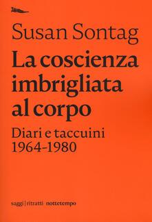 Ilmeglio-delweb.it La coscienza imbrigliata al corpo. Diari 1964-1980 Image