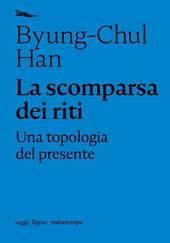 Copertina  La scomparsa dei riti : una topologia del presente